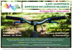 Plakat promujący rajd pt. LASY JANOWSKIE - ROWEREM DO LESNEGO SKARCBCA
